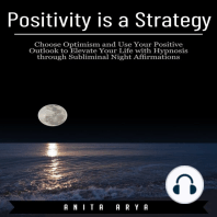 Positivity is a Strategy