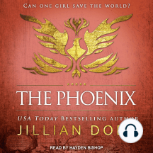 The Phoenix: Can One Girl Save The World?
