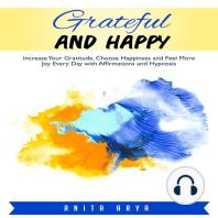 Grateful and Happy