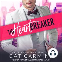 The Heart Breaker: A Contemporary Romance