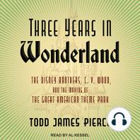 Three Years in Wonderland