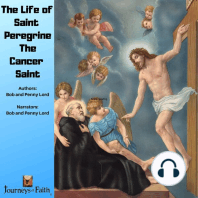 The Life of Saint Peregrine The Cancer Saint
