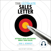 The Ultimate Sales Letter: Attract New Customers, Boost Your Sales [4th Edition]
