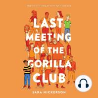 Last Meeting of the Gorilla Club