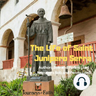 The Life of Saint Junipero Serra