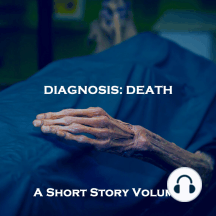 Diagnosis of Death, A - A Short Story Volume