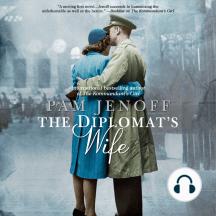 The Diplomat's Wife: The Kommandant's Girl, Book 2
