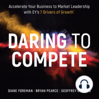 Daring to Compete: Accelerate Your Business to Market Leadership with EY's 7 Drivers of Growth