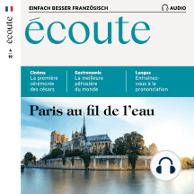 Französisch lernen Audio - Paris vom Wasser aus: Écoute Audio 04/19 – Paris au fil de l'eau