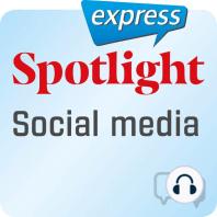 Spotlight express – Kommunikation – Soziale Medien