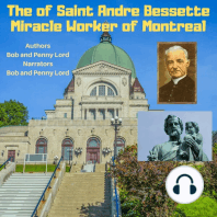 The Life of Saint Andre Bessette