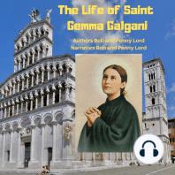 The Life of Saint Gemma Galgani