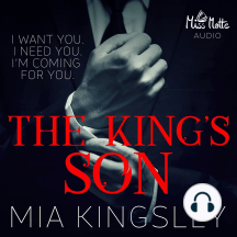 The King's Son: I Want You I Need You I'm Coming For You