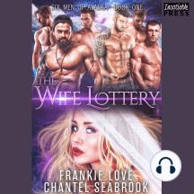 Wife Lottery, The: Fallon: Six Men of Alaska, Book 1