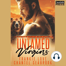 Untamed Virgins: Mountain Men of Bear Valley, Book One