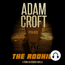 The Rookie: A Young Culverhouse prequel novella