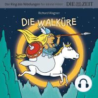 """Die ZEIT-Edition """"Der Ring des Nibelungen für kleine Hörer"""" - Die Walküre"""