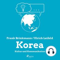 Korea - Kultur und Kommunikation