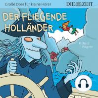 """Die ZEIT-Edition """"Große Oper für kleine Hörer"""" - Der fliegende Holländer"""