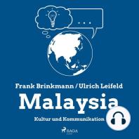 Malaysia - Kultur und Kommunikation