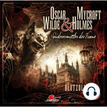 Oscar Wilde & Mycroft Holmes, Sonderermittler der Krone, Folge 20: Blutzoll
