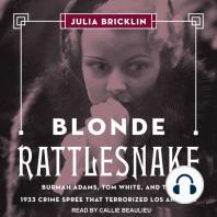 Blonde Rattlesnake
