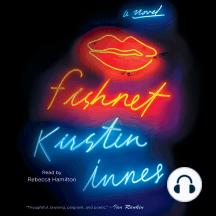 Fishnet: A Novel