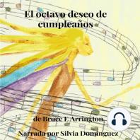 El octavo deseo de cumpleanos (Spanish Edition)