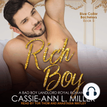 Rich Boy: A Bad Boy Landlord Royal Romance