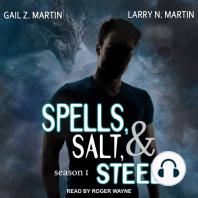 Spells, Salt, & Steel