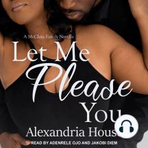 Let Me Please You: A McClain Family Novella