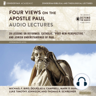 Four Views on the Apostle Paul: Audio Lectures: 18 Lessons on Reformed, Catholic, 'Post-New Perspective,' and Jewish Understandings of Paul