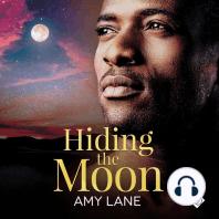 Hiding the Moon