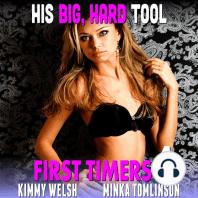 His Big, Hard Tool