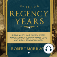 The Regency Years