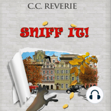 Sniff it!: (Adventures in Happyland, book #1)