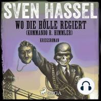 Wo die Hölle regiert (Kommando R. Himmler)