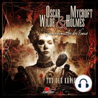 Oscar Wilde & Mycroft Holmes, Sonderermittler der Krone, Folge 4
