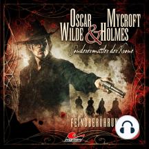 Oscar Wilde & Mycroft Holmes, Sonderermittler der Krone, Folge 18: Feindberührung