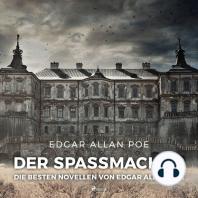 Der Spaßmacher - die besten Novellen von Edgar Allan Poe