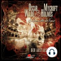 Oscar Wilde & Mycroft Holmes, Sonderermittler der Krone, Folge 16