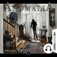 Anomalia - Das Hörspiel, Folge 2