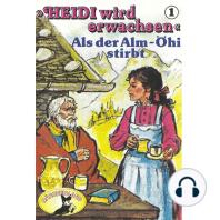Heidi, Heidi wird erwachsen, Folge 1