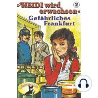 Heidi, Heidi wird erwachsen, Folge 2