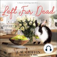 Left Fur Dead: A Jules & Bun Mystery
