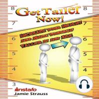 Get Taller Now!