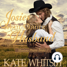 Josie's Mail Order Husband: Sweet Clean Inspirational Frontier Historical Western Romance