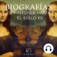 Biografías-pintores hasta siglo XX