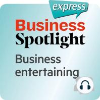 Business Spotlight express – Beziehungen – Bewirtung von Geschäftspartnern