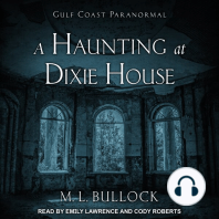 A Haunting at Dixie House